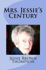 Mrs. Jessie's Century